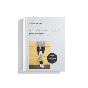 A Modern Way To Cook - Anna Jones