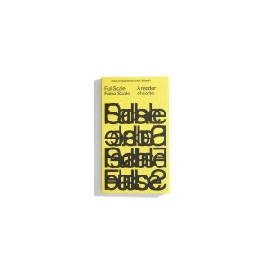 Full Scale False Scale - Notes on Experimental Jetset Vol. 3
