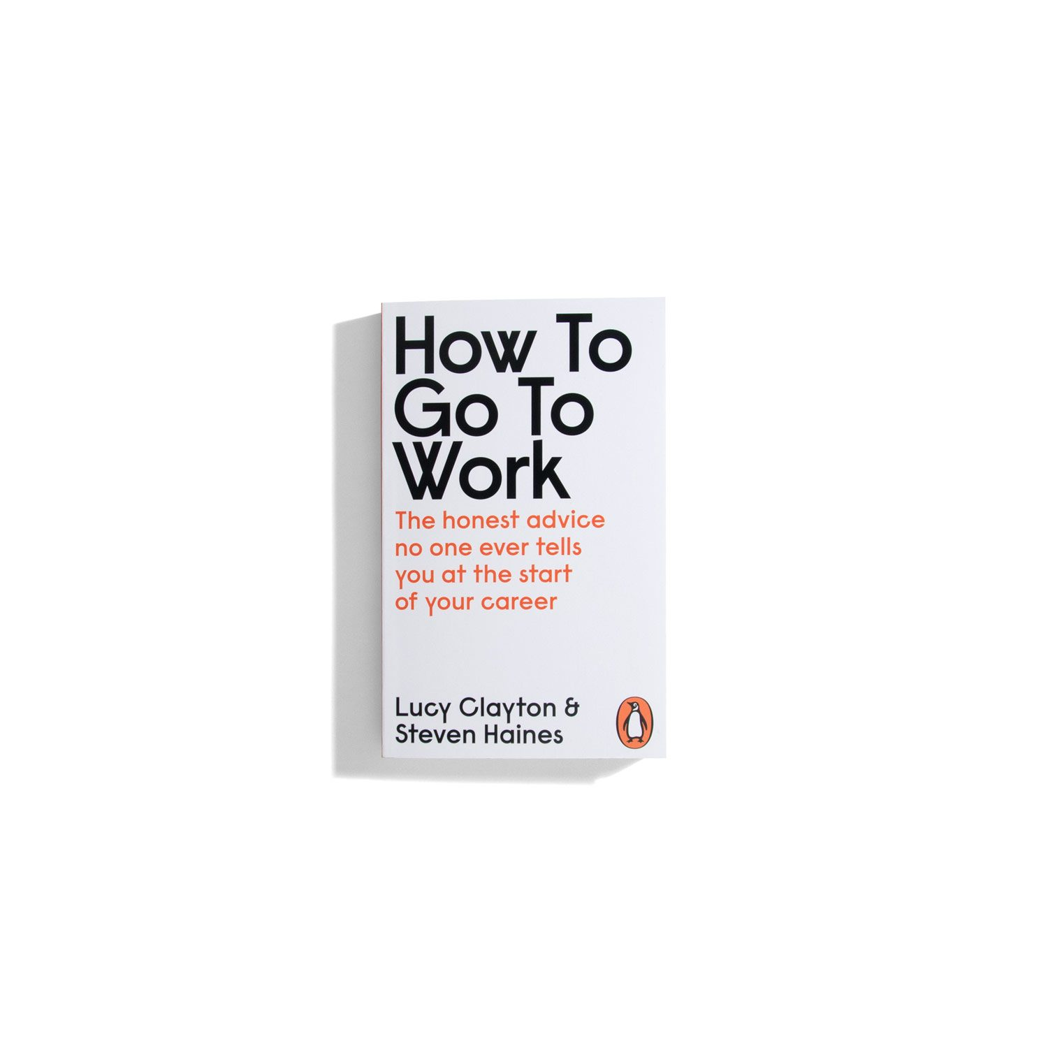 How to go to work - Lucy Clayton