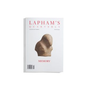 Laphams Quarterly Winter 2019 - Memory
