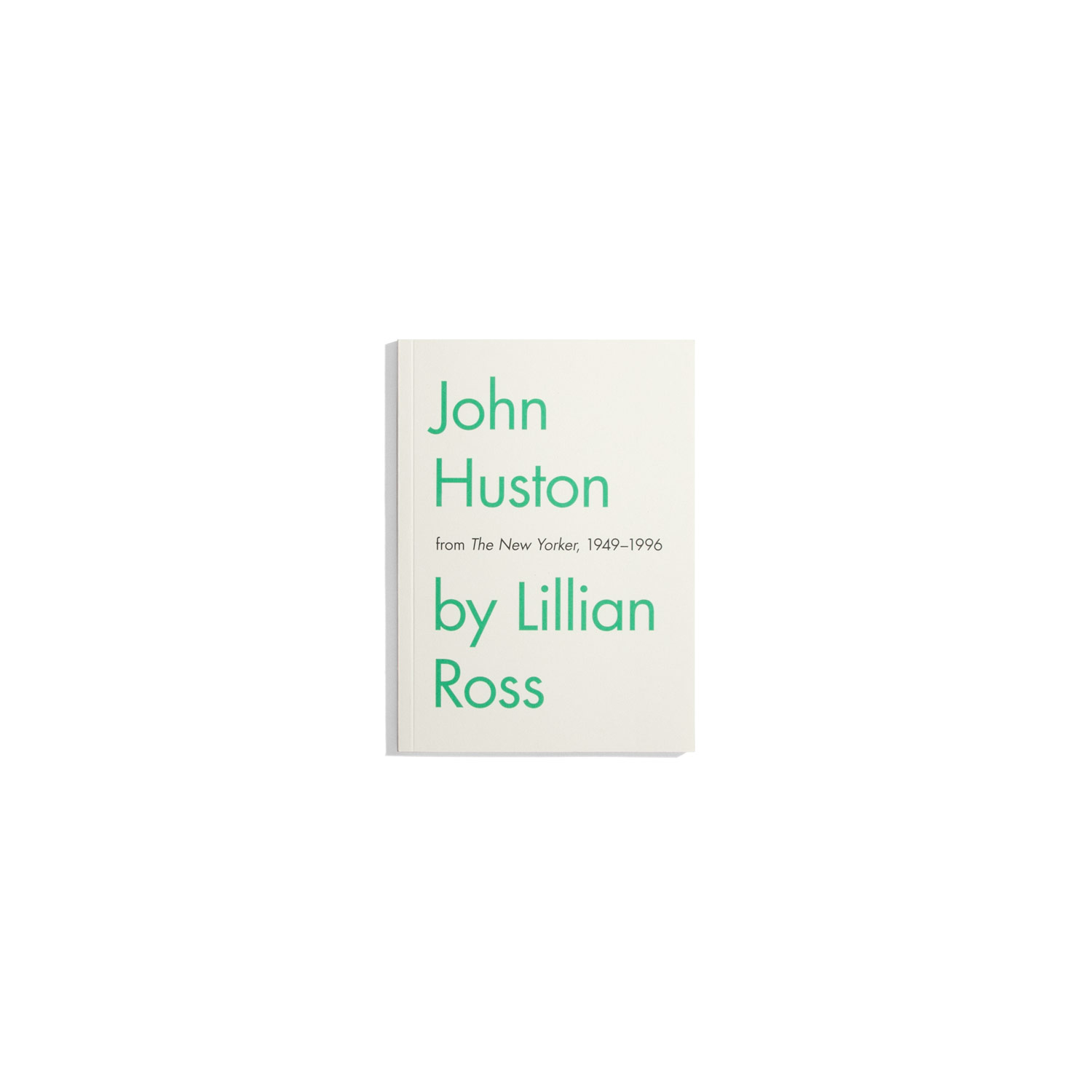 John Huston by Lillian Ross