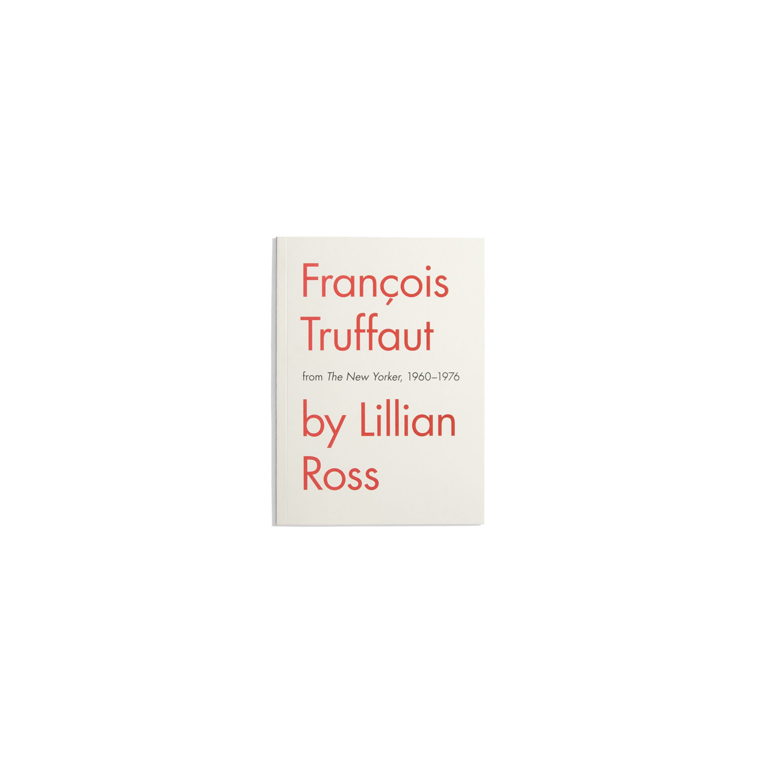 Francois Truffaut by Lillian Ross