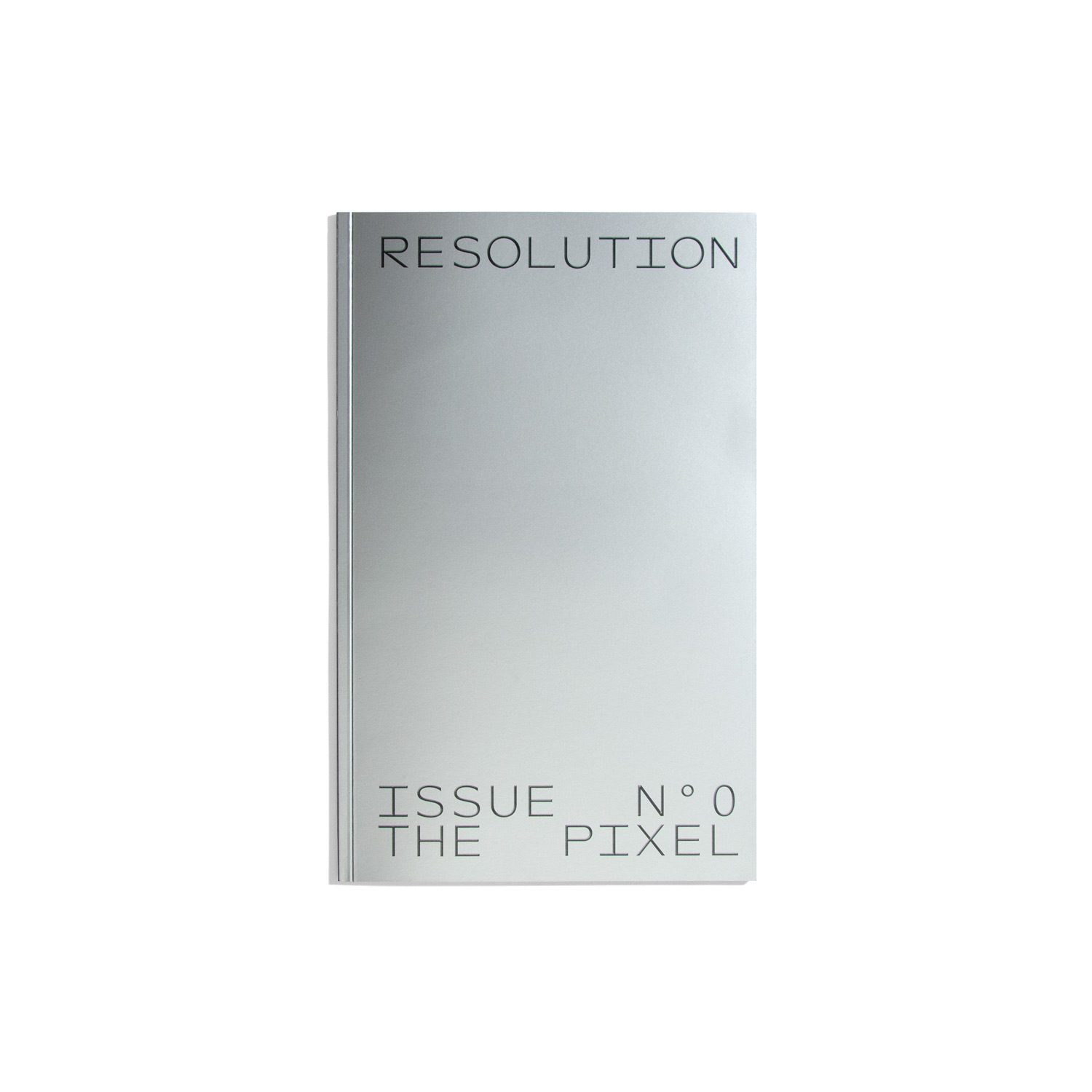 Resolution #0 - The Pixel
