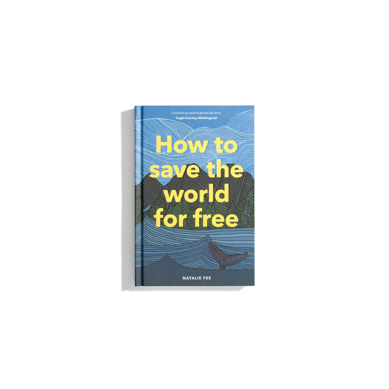 How to save the world for free - Natalie Fee