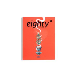 Eighty Degrees - #3 2020 The Culture of Tea