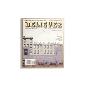 The Believer April/May 2020