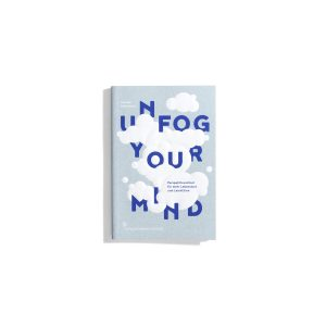 Unfog Your Mind - Leander Greitemann
