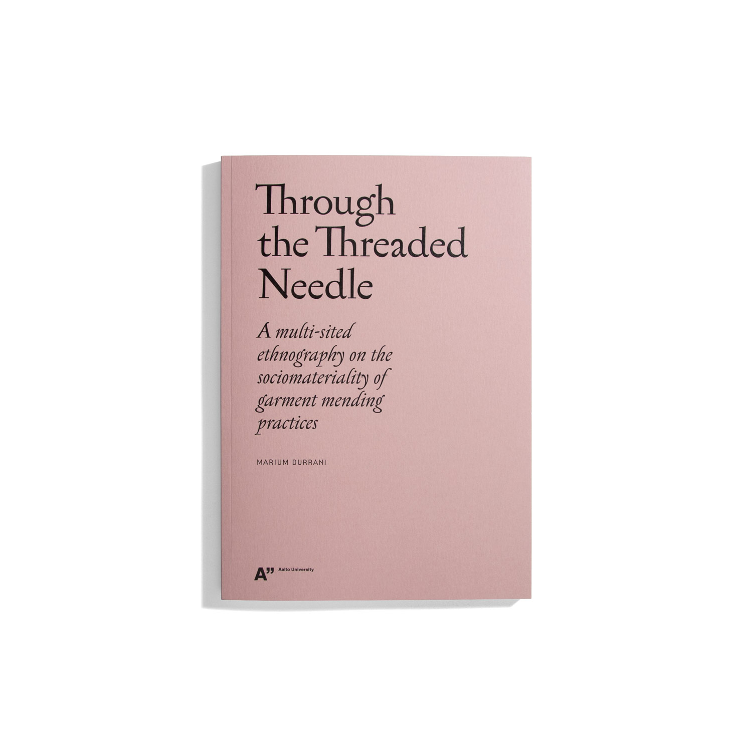 Through the Threaded Needle - Marium Durrani