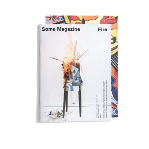 Some Magazine #10 Spring 2020 - Fire