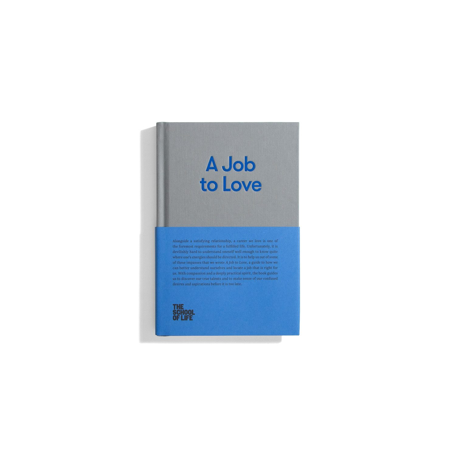 A Job to Love (The School of Life)