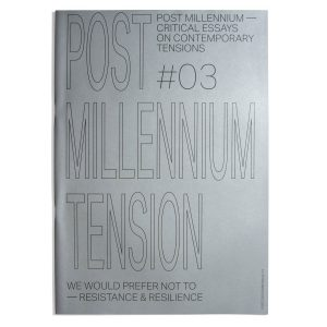 Post Millennium Tensions #03