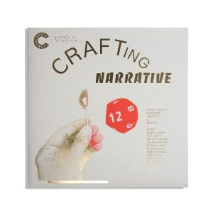 Crafting Narrative  - Storytelling through Objects and Making
