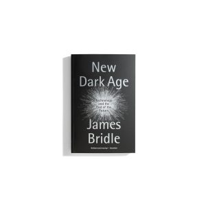 New Dark Age - James Bridle