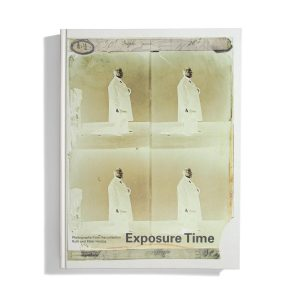 Exposure Time - Photographs from the collection of Ruth and Peter Herzog