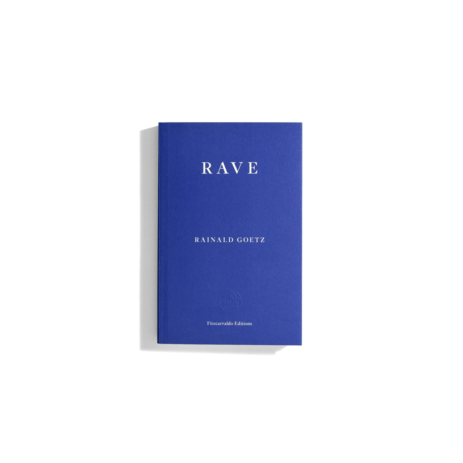 Rave - Rainald Goetz