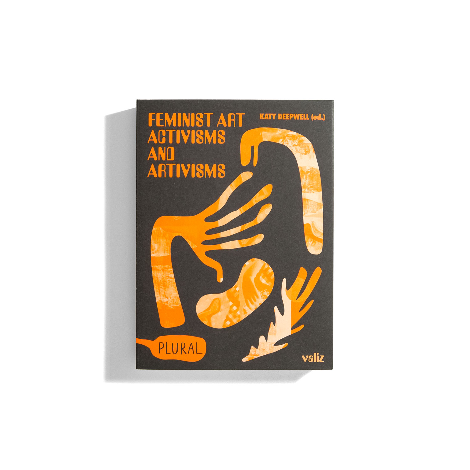 Feminist Art Activisms and Artivisms - Katy Deepwell