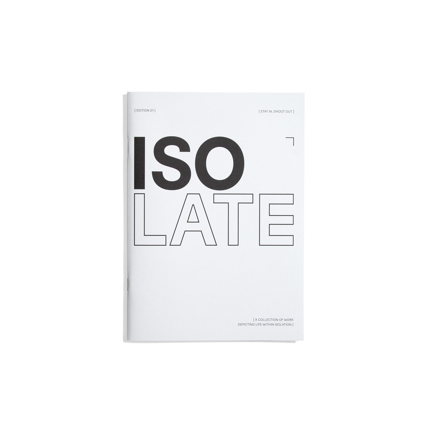 Isolate Zine #1 2020 - Stay In