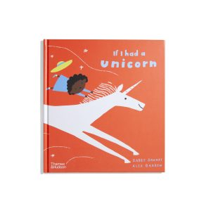 If I had a Unicorn - Alex Barrow
