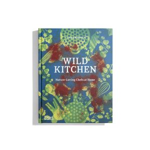 Wild Kitchen - Claire Bingham