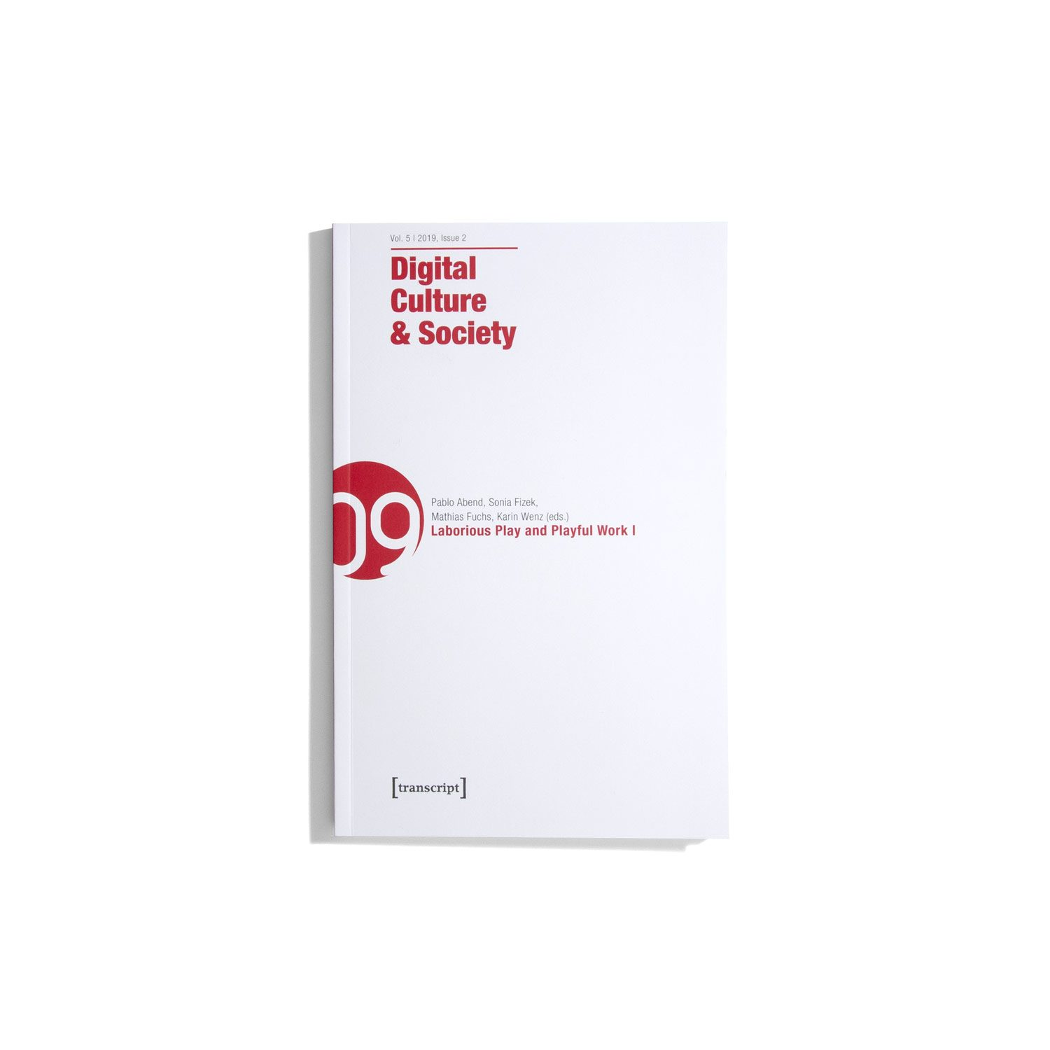DCS Digital Culture & Society Vol. 5 #2 2019 - Laborious Play and Playful Work I