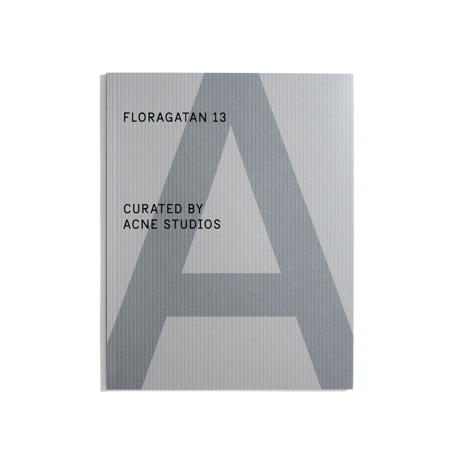 Floragatan 13 Curated by Acne Studios - A Magazine Curated By... Special Project #3