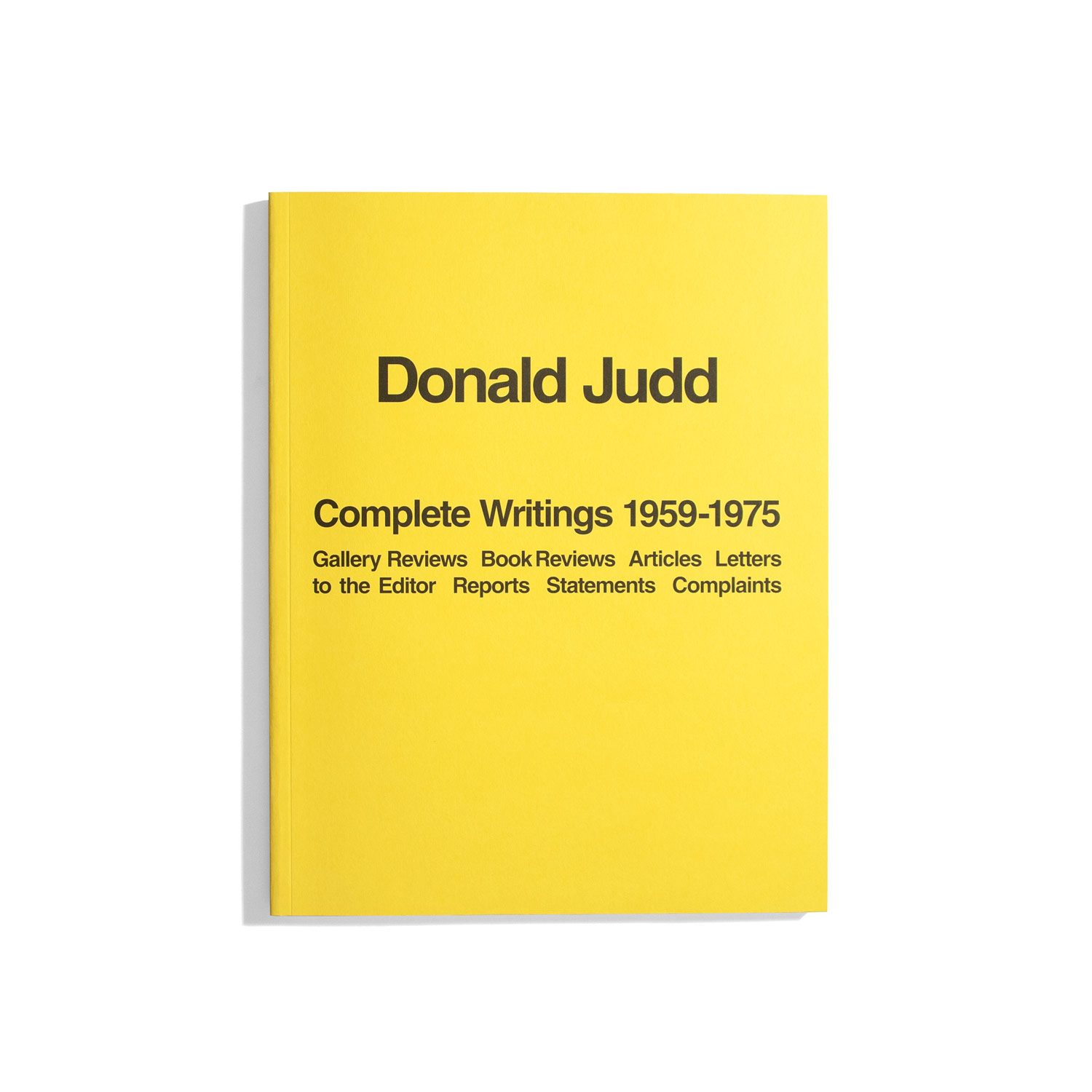 Donald Judd - Complete Writings 1959-1975