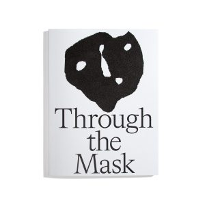 Through the Mask - Aurelia Peter