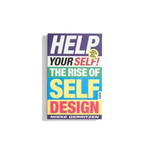 Help Your Self! - The Rise of Self-Design