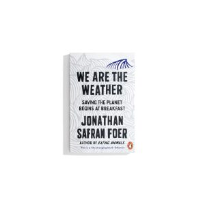 We Are The Weather - Jonathan Safran Foer (PB)