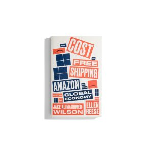 The Cost of Free Shipping - Alimahomed-Wilson