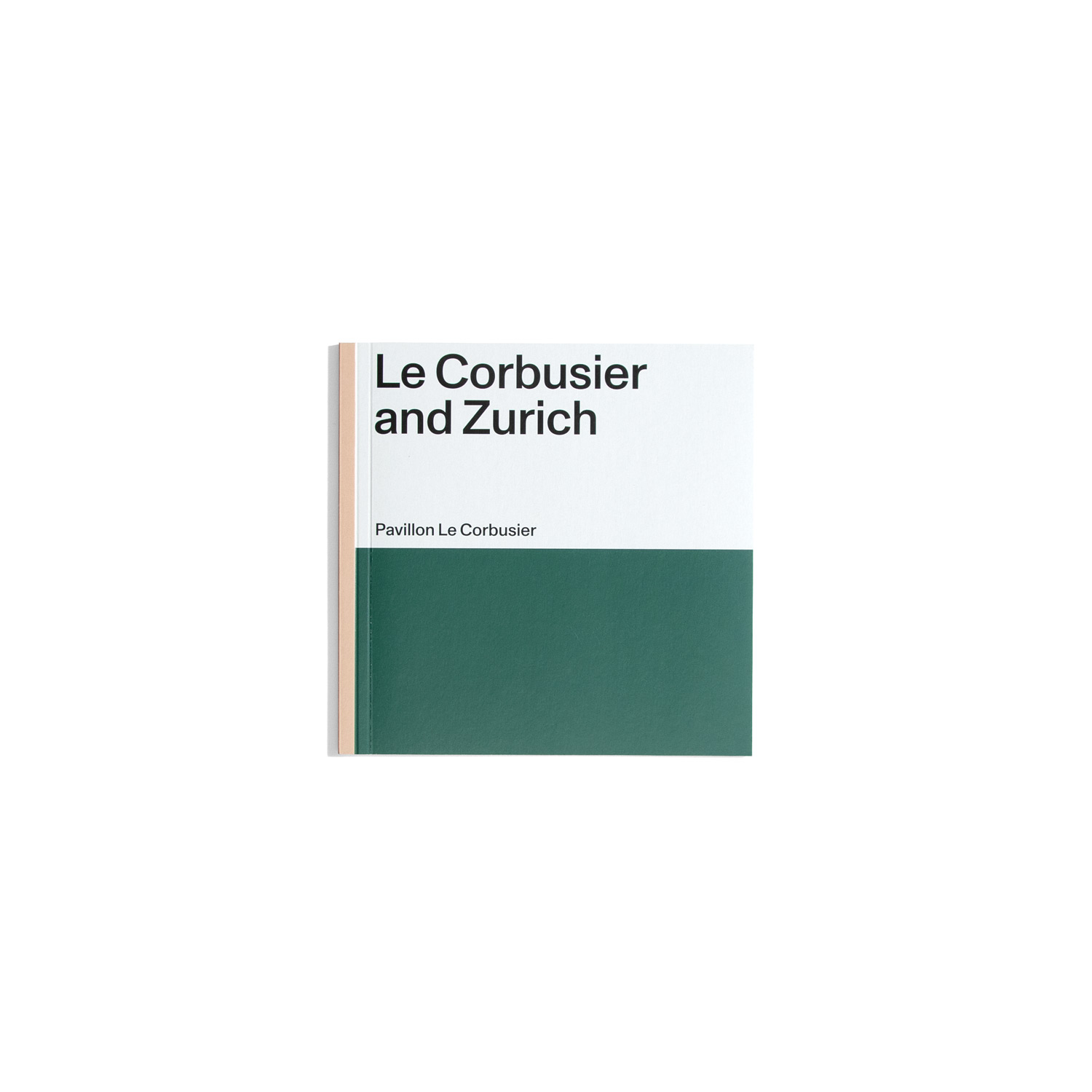 Le Corbusier and Zurich - Pavillon Le Corbusier