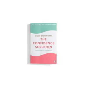 The Confidence Solution - Chloe Brotheridge