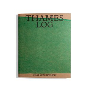 Thames Log - Chloe Dewe Mathews