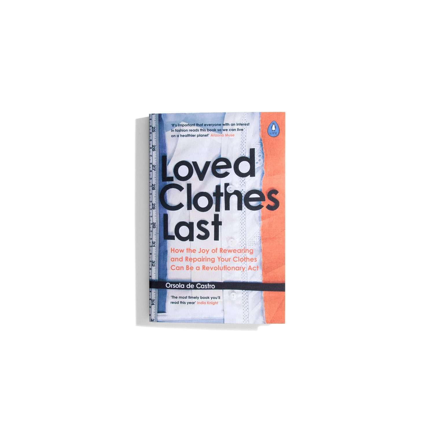 Loved Clothes Last - Orsola de Castro
