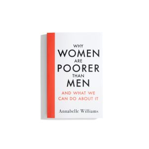 Why Women Are Poorer Than Men - Annabelle Williams