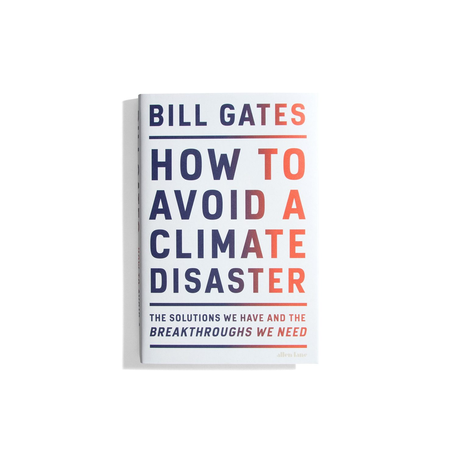 How To Avoid A Climate Disaster - Bill Gates