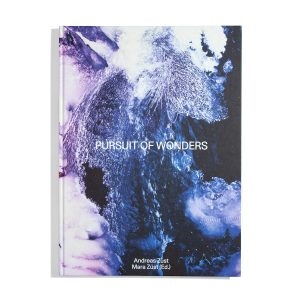 Pursuit of Wonders - Andreas and Mara Züst