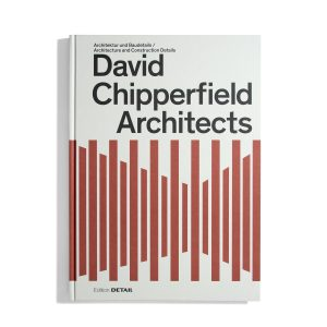 David Chipperfield Architects - Edition Detail (2. Edition)