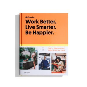 Courier: Work Better. Live Smarter. Be Happier.