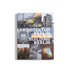 Architektur Berlin - Building Berlin