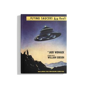 Flying Saucers are real - Jack Womack