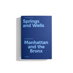 Springs and Wells: Manhattan and the Bronx