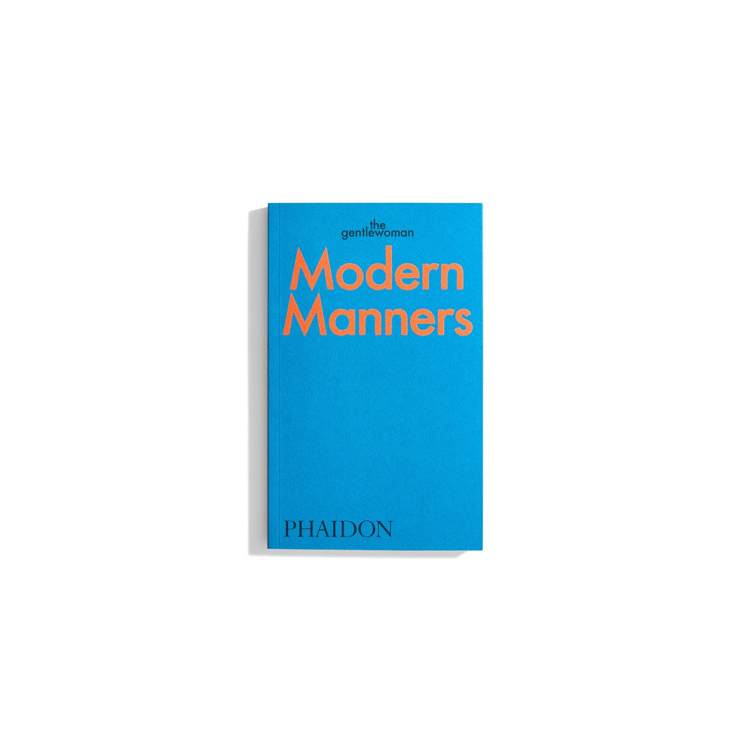 Modern Manners by The Gentlewoman