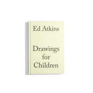 Drawings for Children - Ed Atkins