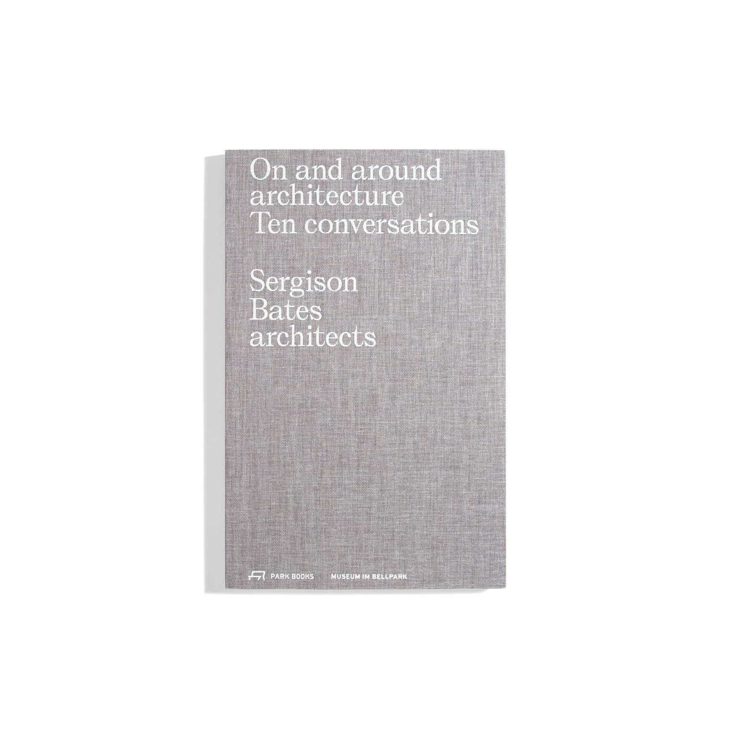 On and around architecture: Ten conversations